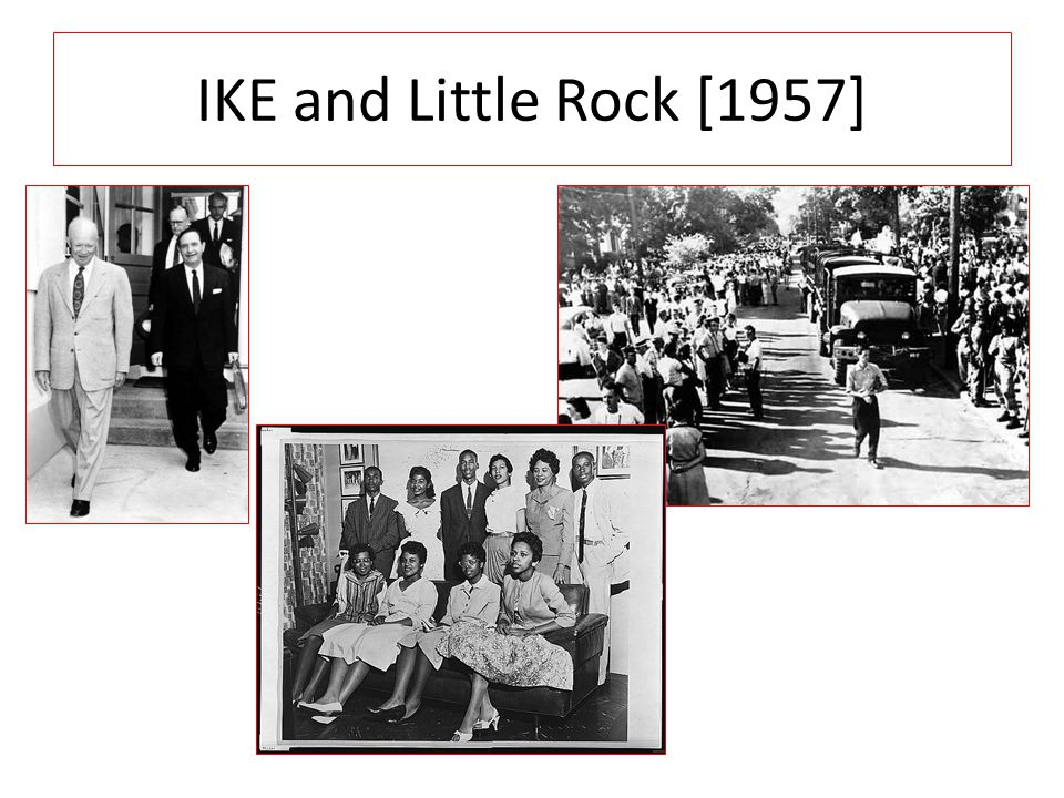 IKE and Little Rock [1957]